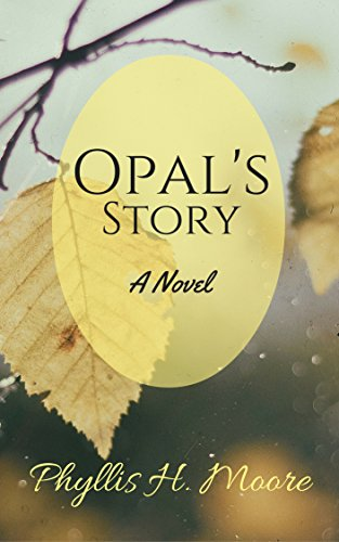 Opal's Story