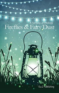 Fireflies & Fairy Dust