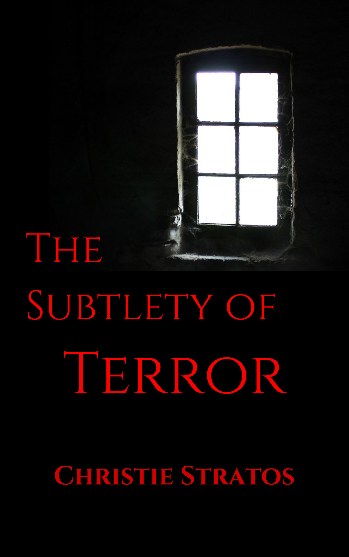The Subtlety of Terror